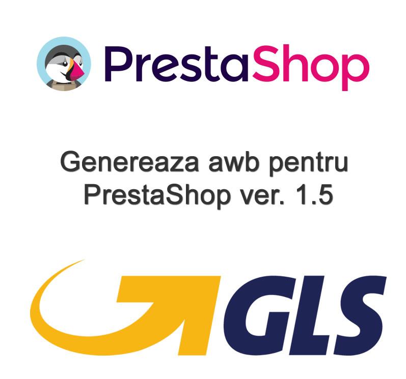 Modul AWB GLS pentru PrestaShop 1.5