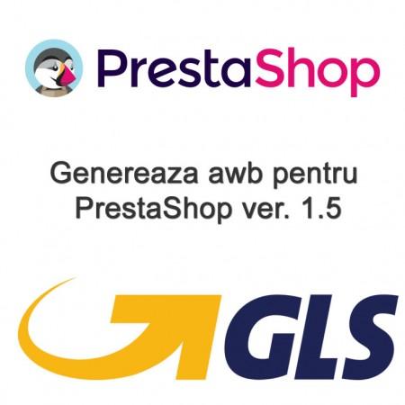 AWB GLS-Romania pentru PrestaShop 1.5